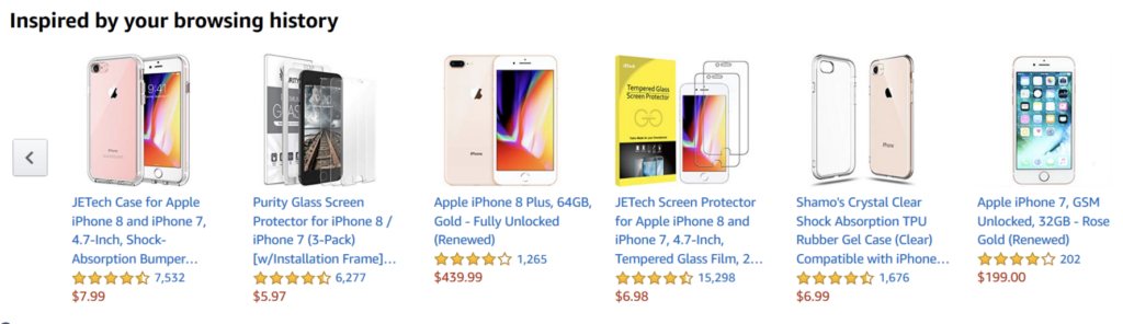 Amazon offers products based on your browsing history.