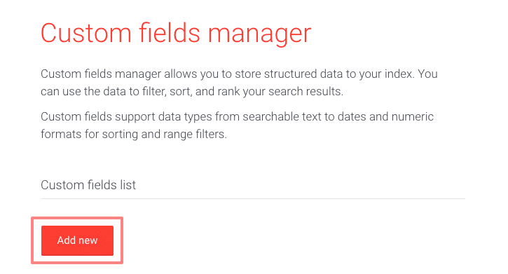 Picture of adding custom field to custom fields manager in the AddSearch dashboard